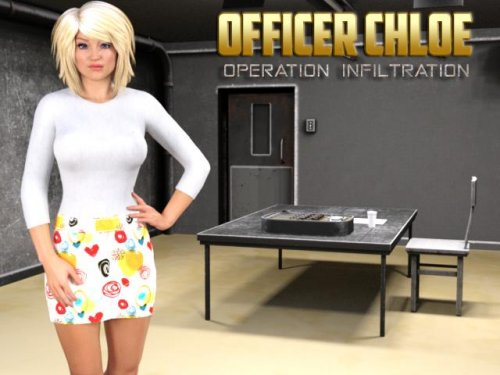 Officer Chloe: Operation Infiltration [Version 0.7a] 2017