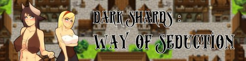 Dark Shards: Way of Seduction 0.1