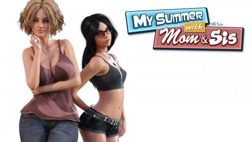 My Summer with Mom & Sis 1.0