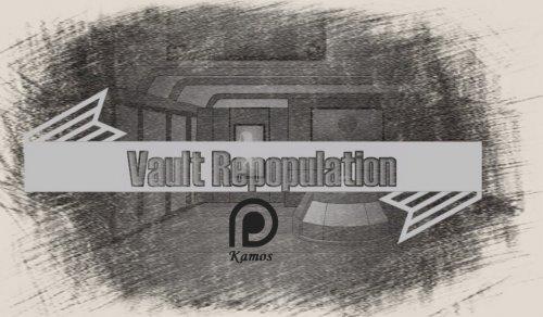 Vault Repopulation 2.0