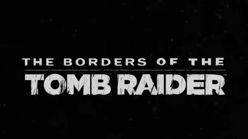 The Borders Of Tomb Raider