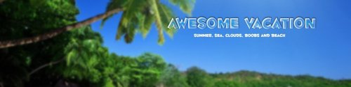 Awesome Vacation 0.3 RE